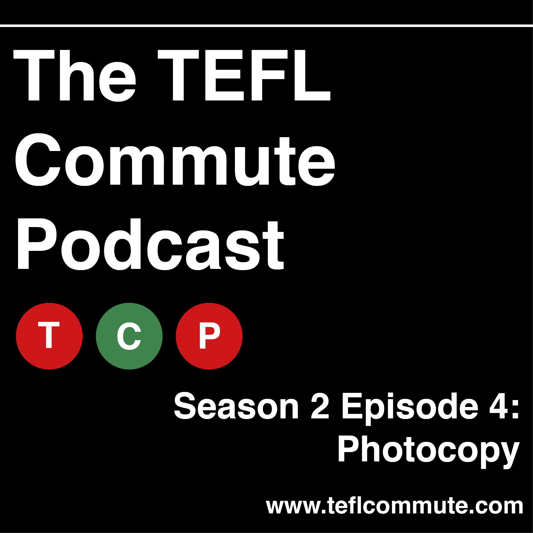 TEFL Commute s2e4 poster - photocopy